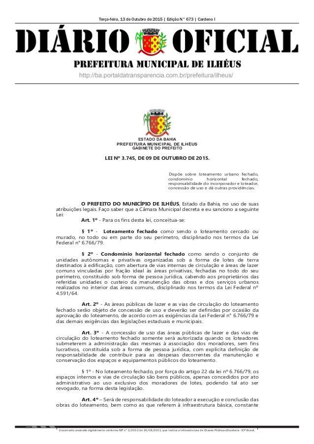 Terça-feira, 13 de Outubro de 2015   Edição N° 673   Cardeno I Documento assinado digitalmente conforme MP nº 2.200-2 de 2...