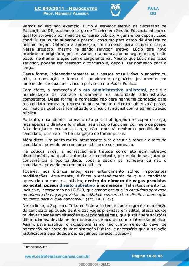 LC 840/2011 HEMOCENTRO PROF. HERBERT ALMEIDA AULA 00 www.estrategiaconcursos.com.br Página 14 de 45 Vamos ao segundo exemp...