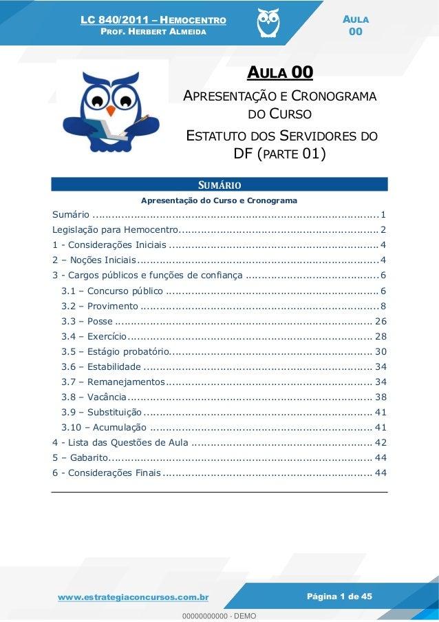 LC 840/2011 HEMOCENTRO PROF. HERBERT ALMEIDA AULA 00 www.estrategiaconcursos.com.br Página 1 de 45 SUMÁRIO Apresentação do...