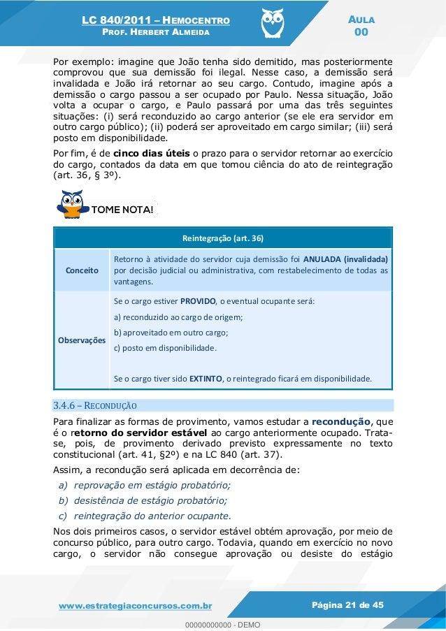 LC 840/2011 HEMOCENTRO PROF. HERBERT ALMEIDA AULA 00 www.estrategiaconcursos.com.br Página 21 de 45 Por exemplo: imagine q...