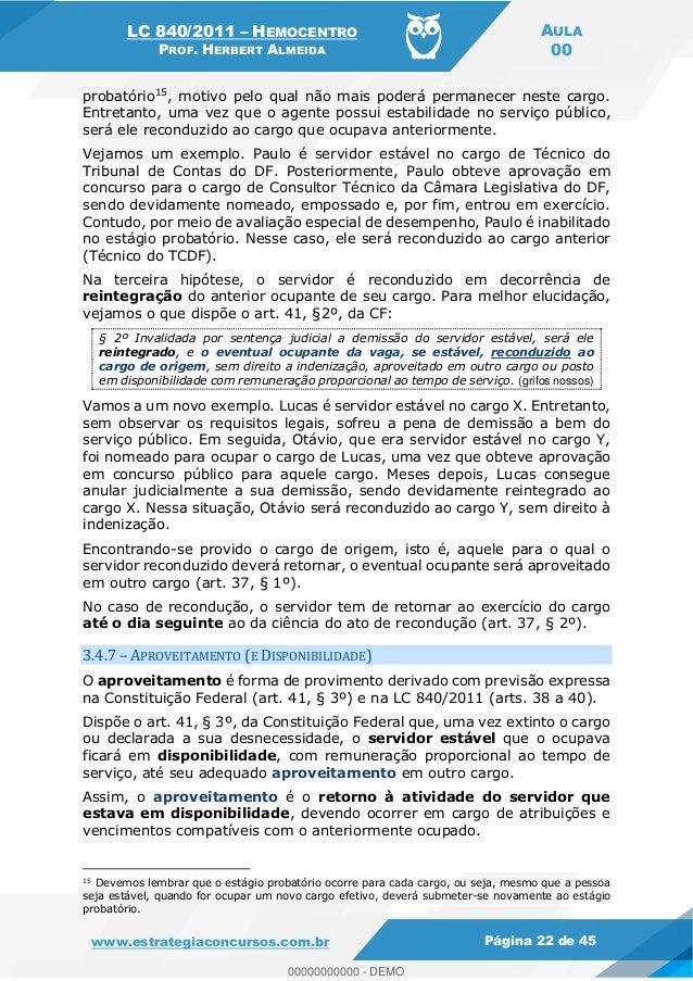 LC 840/2011 HEMOCENTRO PROF. HERBERT ALMEIDA AULA 00 www.estrategiaconcursos.com.br Página 22 de 45 probatório15, motivo p...