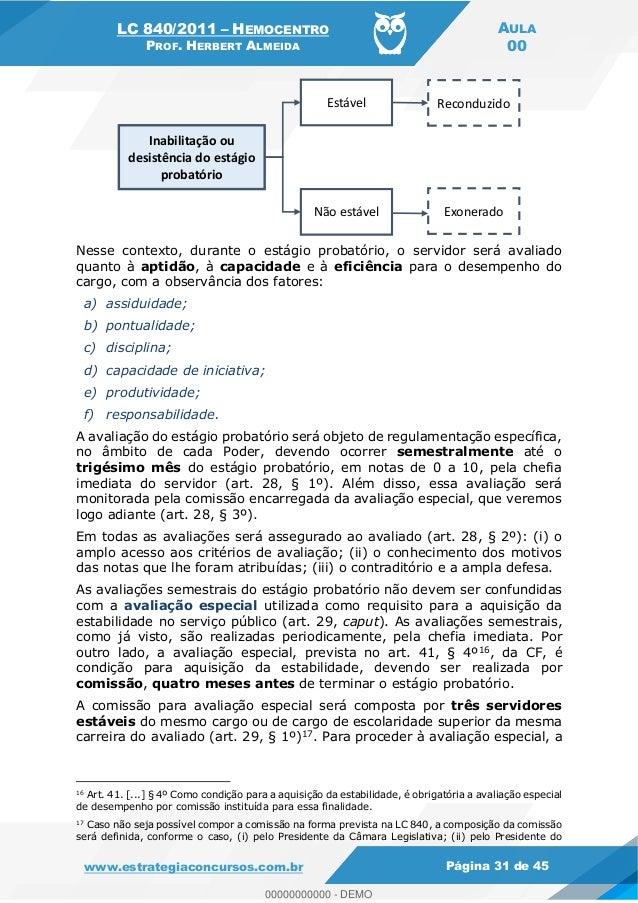 LC 840/2011 HEMOCENTRO PROF. HERBERT ALMEIDA AULA 00 www.estrategiaconcursos.com.br Página 31 de 45 Nesse contexto, durant...