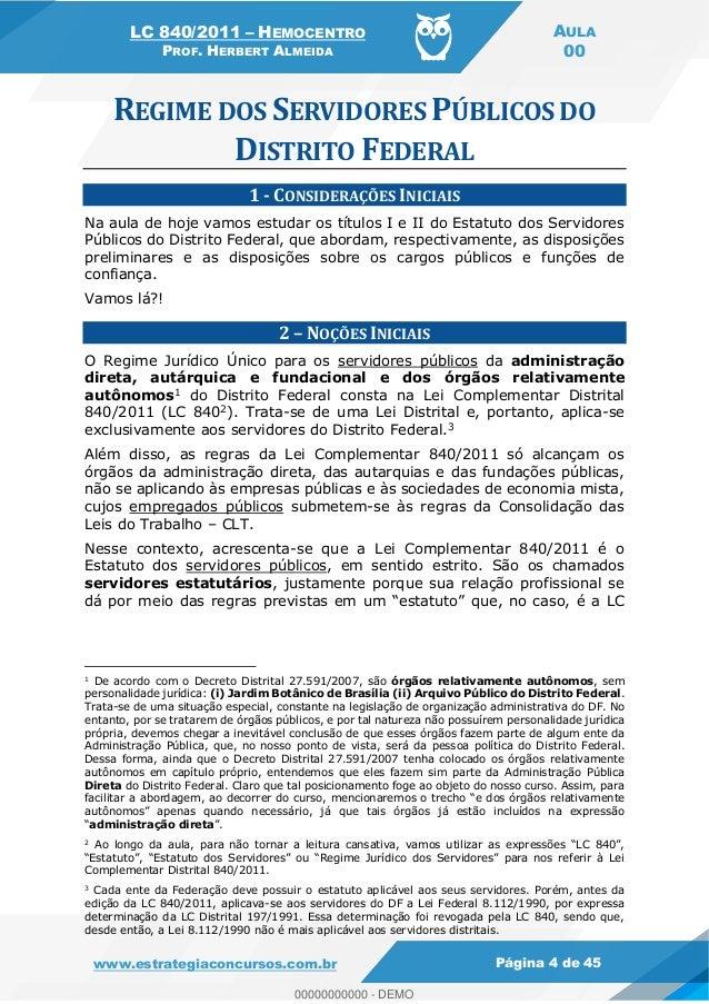 LC 840/2011 HEMOCENTRO PROF. HERBERT ALMEIDA AULA 00 www.estrategiaconcursos.com.br Página 4 de 45 1 - CONSIDERAÇÕES INICI...