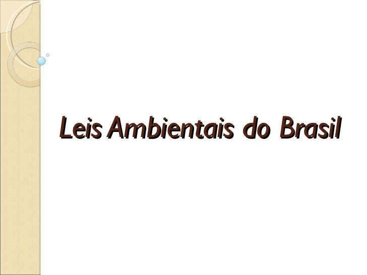 Leis Ambientais do Brasil