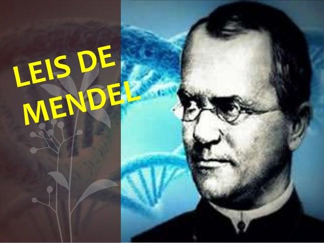 2  Conhecido como pai da  genética, Gregor Johann  Mendel nasceu onde  atualmente é a República  Tcheca. Entrou para o  mo...