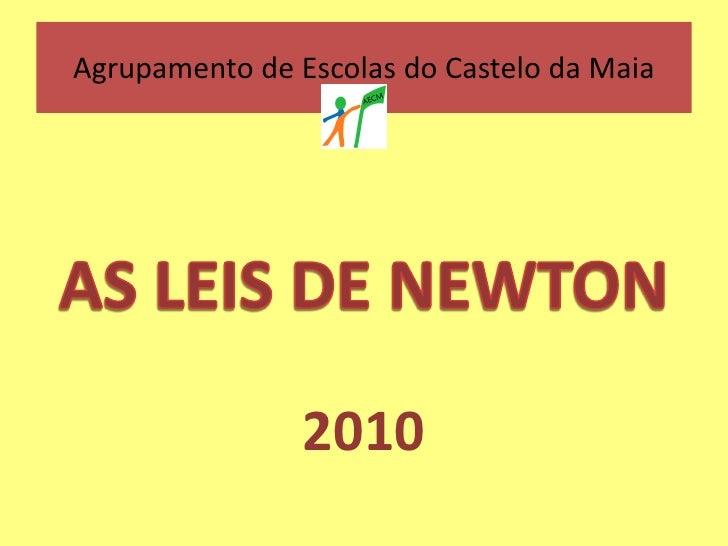 Agrupamento de Escolas do Castelo da Maia                     2010