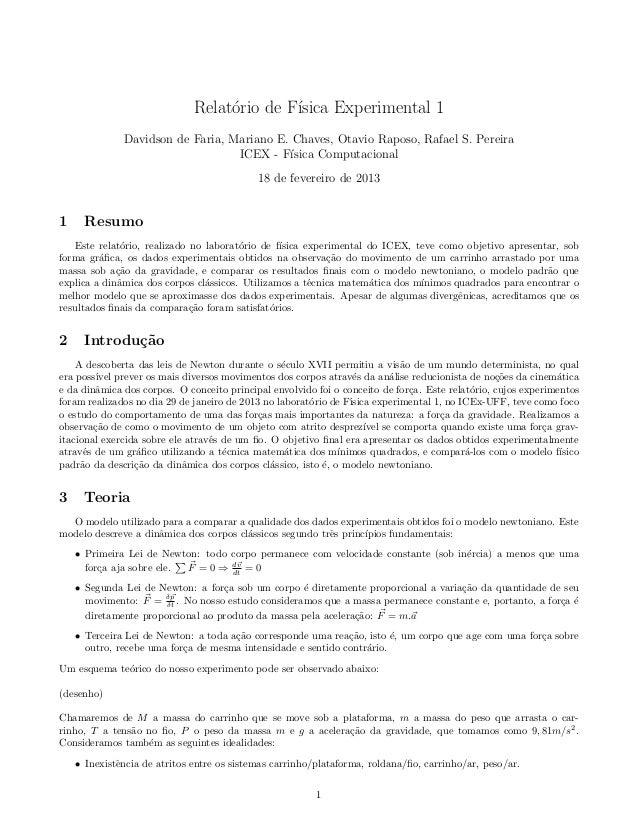 Relat´rio de F´                                   o        ısica Experimental 1              Davidson de Faria, Mariano E....