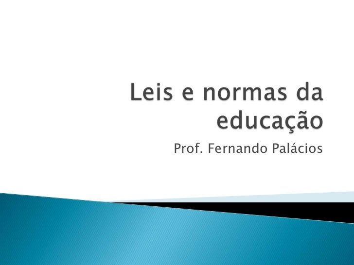 Prof. Fernando Palácios
