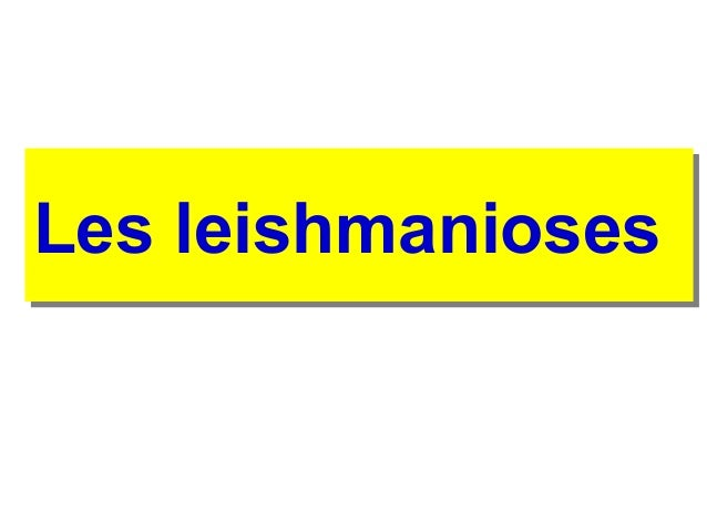 Les leishmanioses