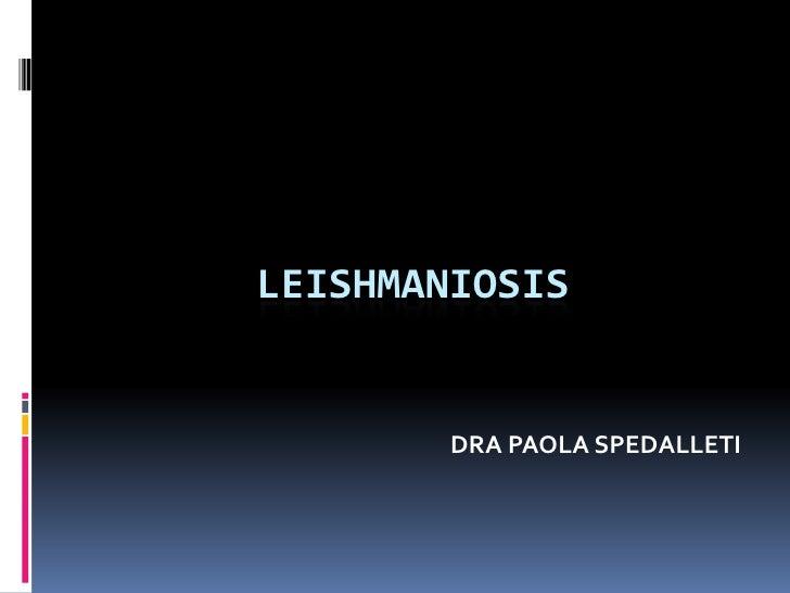 Leishmaniosis  Slide 2