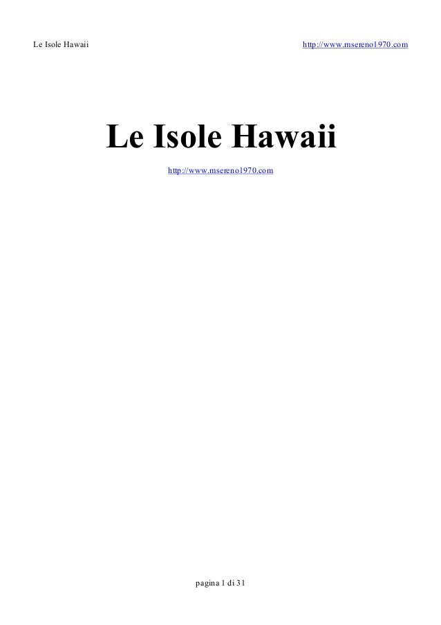 Le Isole Hawaii                                     http://www.msereno1970.com                    Le Isole Hawaii         ...