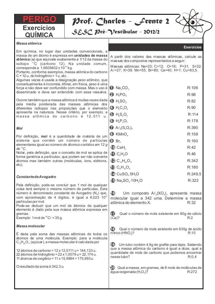 PERIGO                       Prof. Charles - Frente 2      Exercícios                                   SESC Pré-Vestibula...