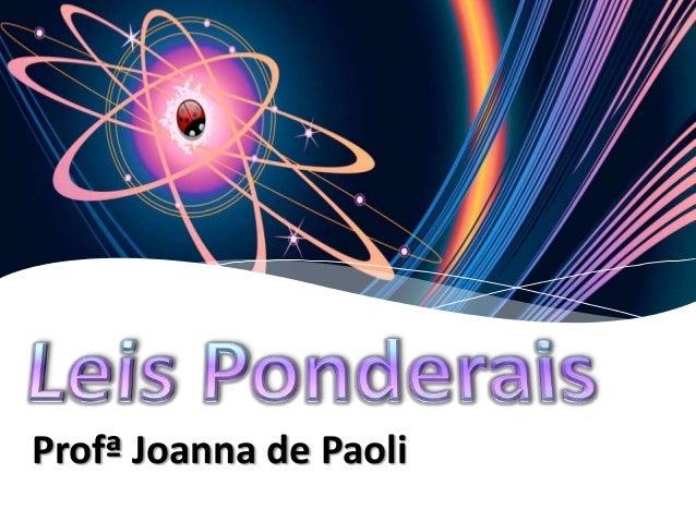 Profª Joanna de Paoli