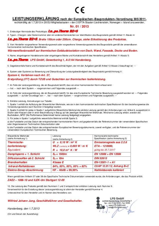 LEISTUNGSERKLÄRUNG nach der Europäischen–Bauprodukten–Verordnung 305/2011, rechtskräftig ab 1.7.2013 in 28 EU-Mitgliedssta...