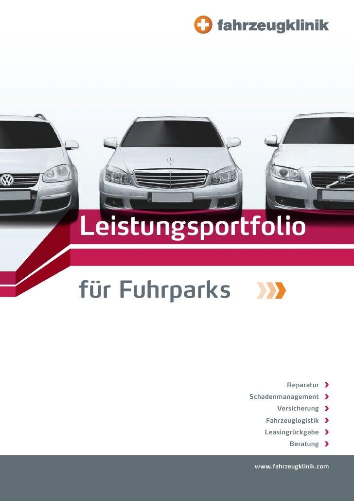 Leistungsportfoliofür Fuhrparks                          Reparatur                Schadenmanagement                       ...
