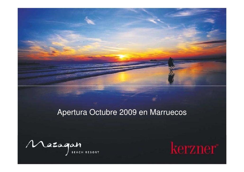 Apertura Octubre 2009 en Marruecos