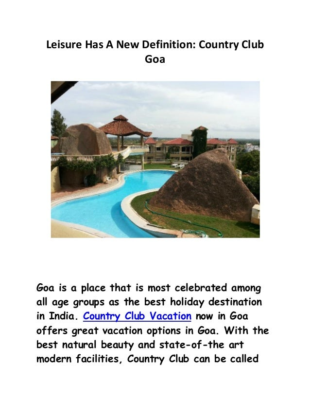 Leisure Has A New Definition: Country Club Goa