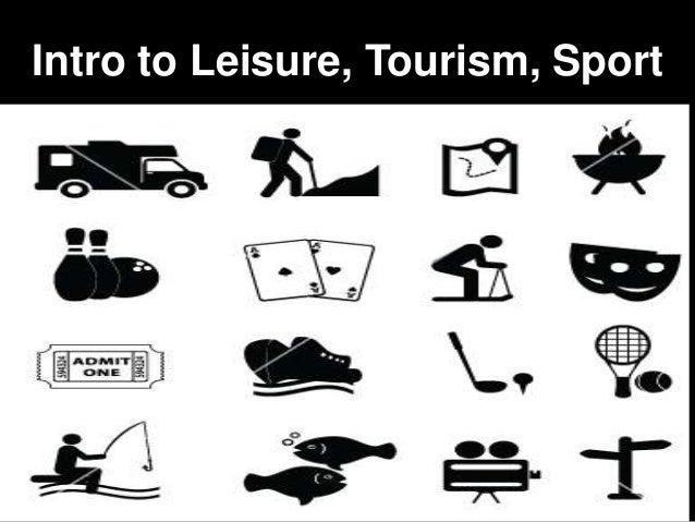 Intro to Leisure, Tourism, Sport