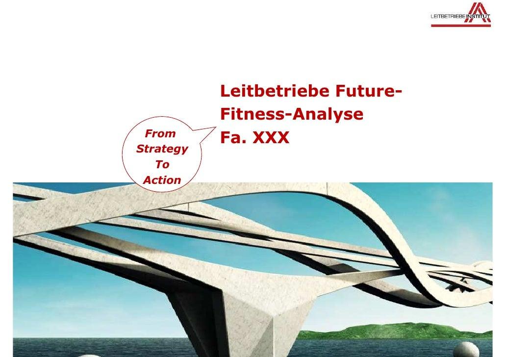 Leitbetriebe Future-           Fitness-Analyse From           Fa. XXXStrategy   To Action
