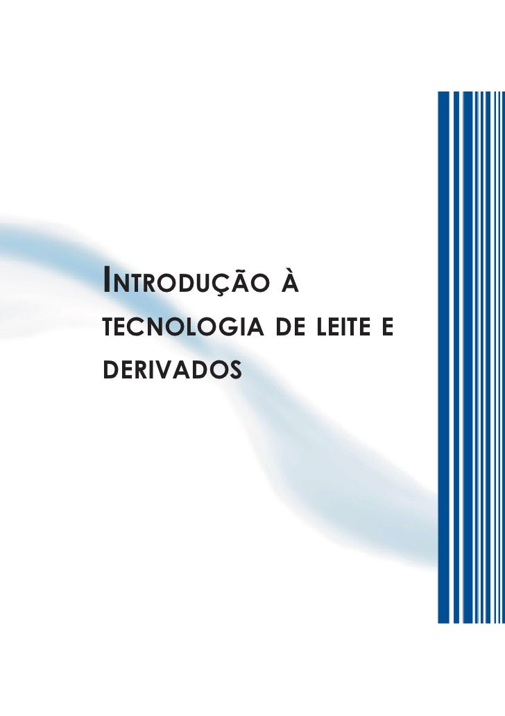 Introdução àtecnologIa de leIte ederIvados