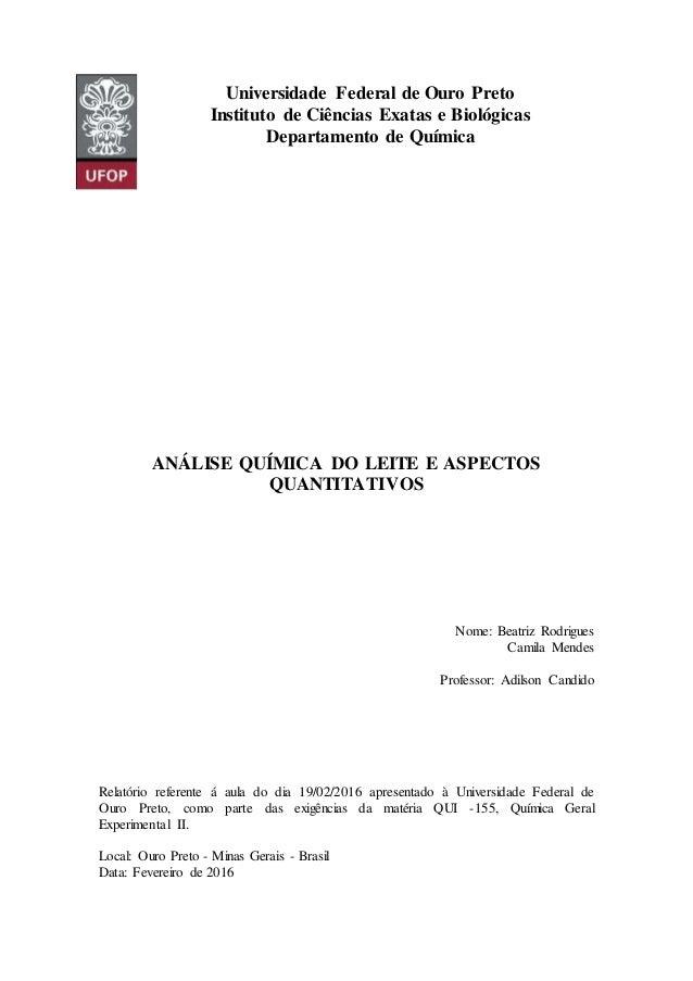 Universidade Federal de Ouro Preto Instituto de Ciências Exatas e Biológicas Departamento de Química ANÁLISE QUÍMICA DO LE...