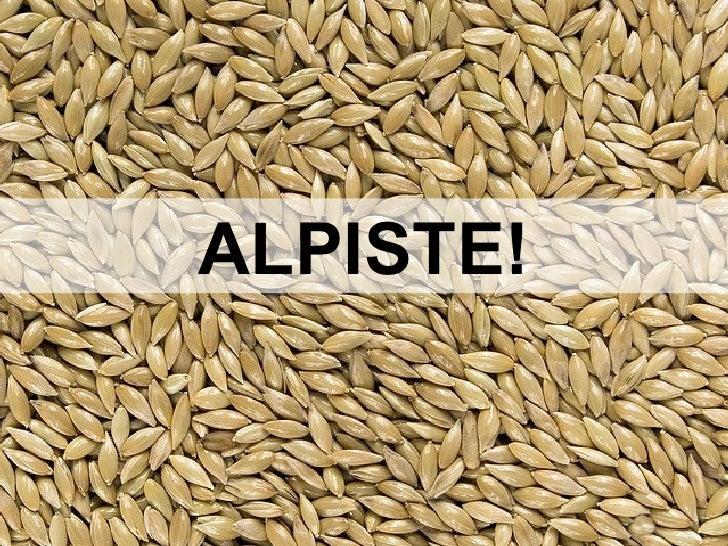 ALPISTE!