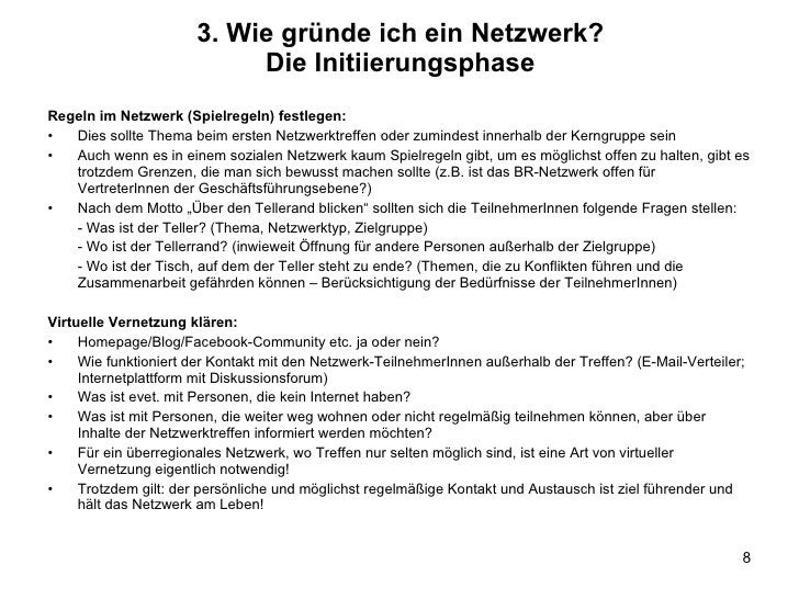 <ul><li>Regeln im Netzwerk (Spielregeln) festlegen: </li></ul><ul><li>Dies sollte Thema beim ersten Netzwerktreffen oder z...