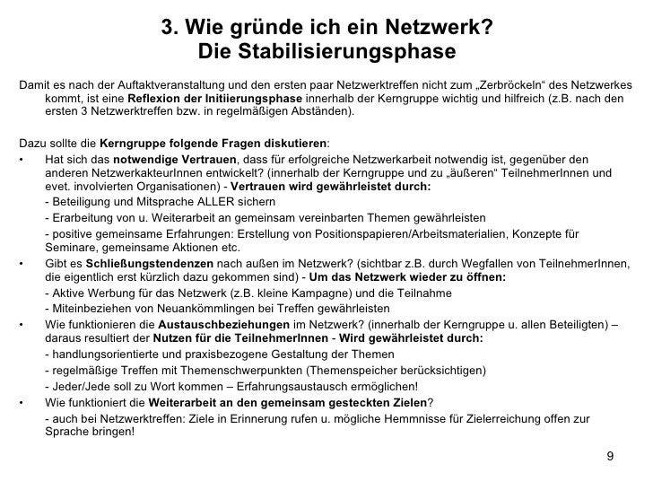 3. Wie gründe ich ein Netzwerk? Die Stabilisierungsphase <ul><li>Damit es nach der Auftaktveranstaltung und den ersten paa...