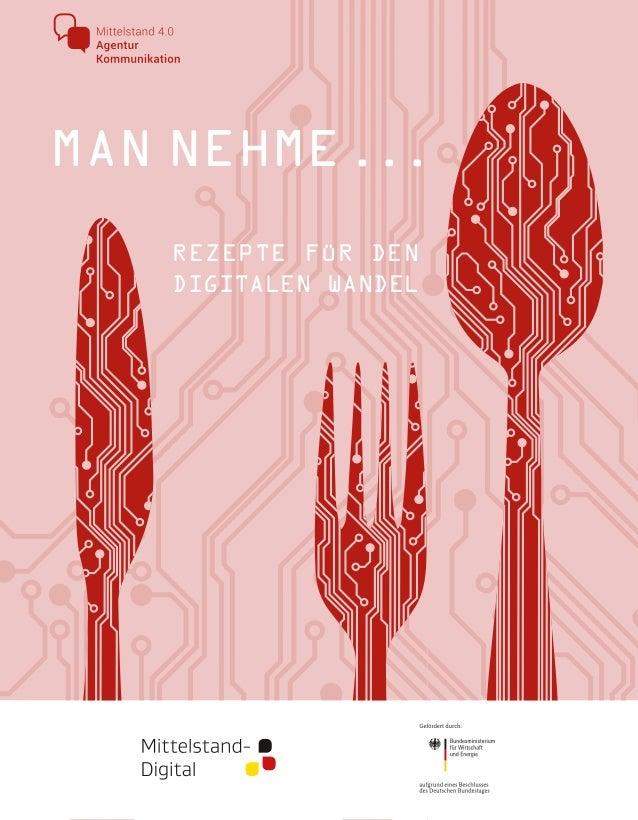 _ 1 _ REZEPTE FÜR DEN DIGITALEN WANDEL MANNEHME...