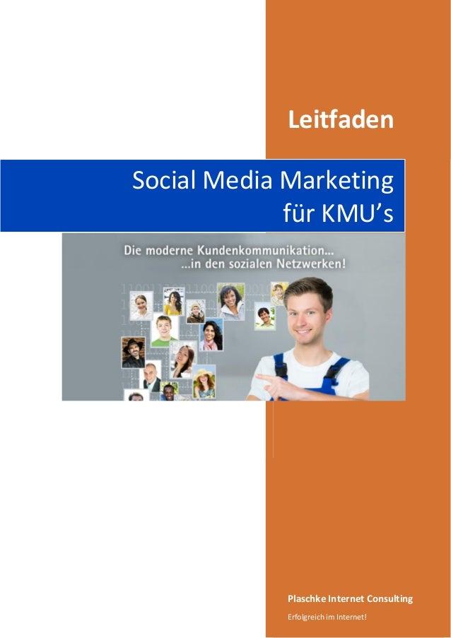 Leitfaden Social Media Marketing für KMU's  Plaschke Internet Consulting Erfolgreich im Internet!