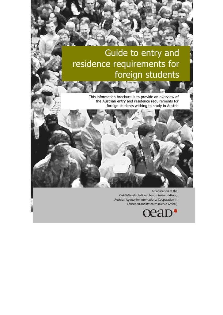 Guide to entry andresidence requirements for           foreign students    This information brochure is to provide an over...