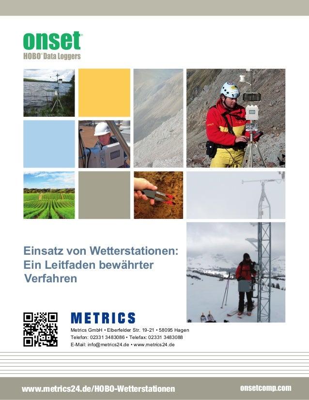 onset® Einsatz von Wetterstationen: Ein Leitfaden bewährter Verfahren EINFÜHRUNG 2 KOMPONENTEN VON WETTERSTATIONEN  3 ST...