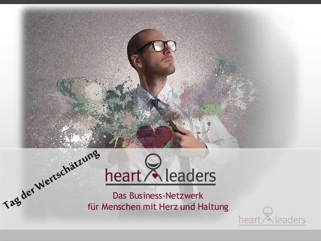 Das Business-Netzwerk  für Menschen mit Herz und Haltung