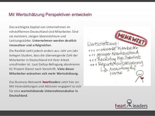 Mit Wertschätzung Perspektiven entwickeln  Das wichtigste Kapital von Unternehmen im  rohstoffarmen Deutschland sind Mitar...