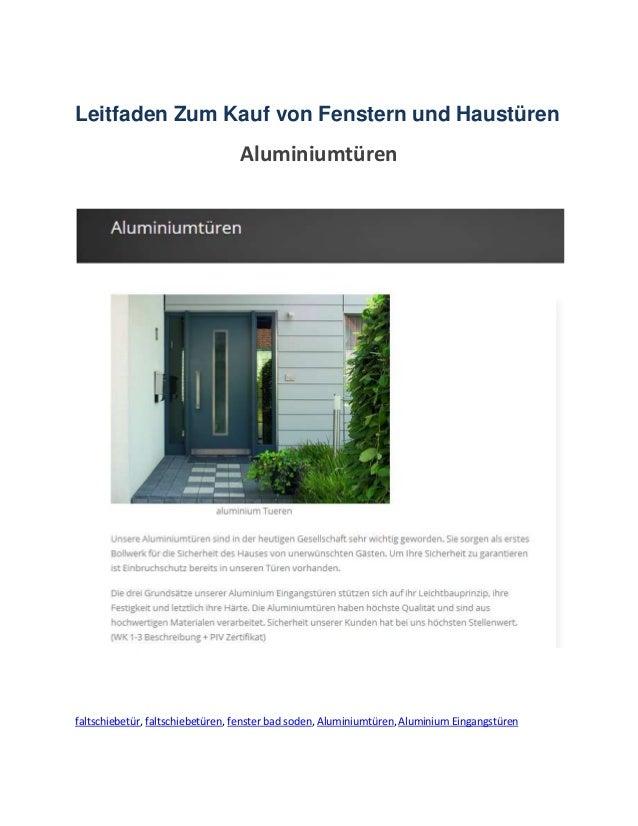 Leitfaden Zum Kauf von Fenstern und Haustüren Aluminiumtüren faltschiebetür, faltschiebetüren, fenster bad soden, Aluminiu...