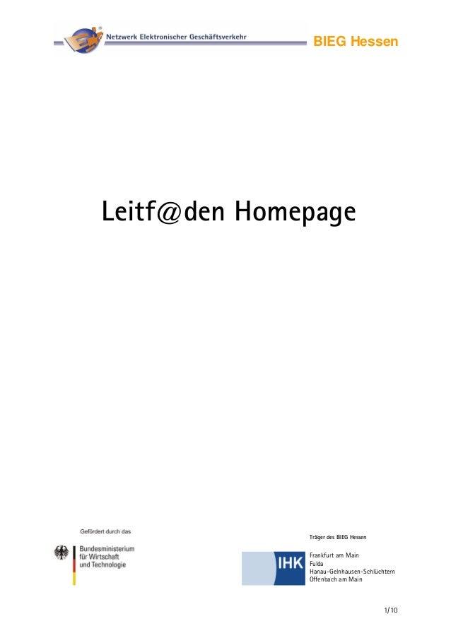 BIEG HessenLeitf@den HomepageTräger des BIEG Hessen1/10Frankfurt am MainFuldaHanau-Gelnhausen-SchlüchternOffenbach am Main