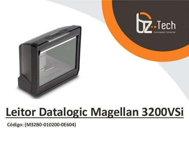 Leitor Datalogic Magellan 3200VSi Código: (M32B0-010200-0E604)