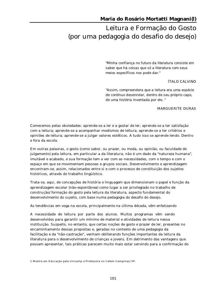 Maria do Rosário Mortatti Magnani(l)                                   Leitura e Formação do Gosto                        ...