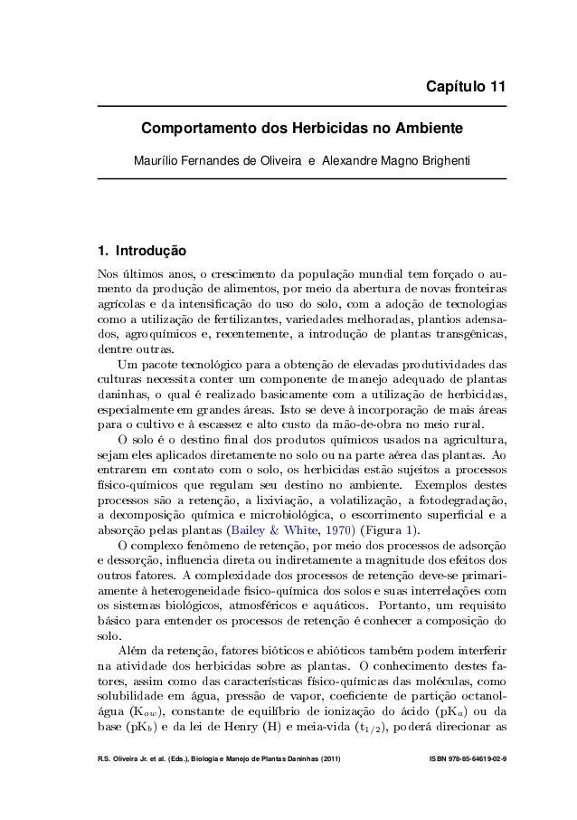 Capítulo 11 Comportamento dos Herbicidas no Ambiente Maurílio Fernandes de Oliveira e Alexandre Magno Brighenti 1. Introdu...