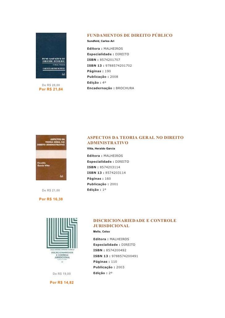 FUNDAMENTOS DE DIREITO PÚBLICO                     Sundfeld, Carlos Ari                     Editora : MALHEIROS           ...