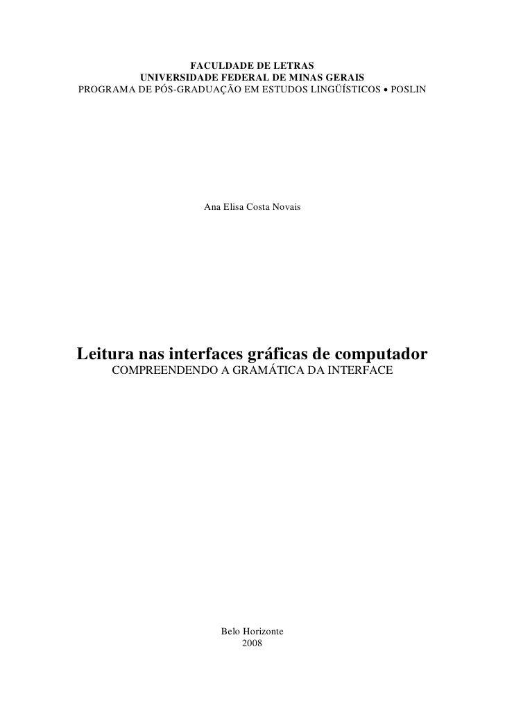 FACULDADE DE LETRAS          UNIVERSIDADE FEDERAL DE MINAS GERAIS PROGRAMA DE PÓS-GRADUAÇÃO EM ESTUDOS LINGÜÍSTICOS  POSL...