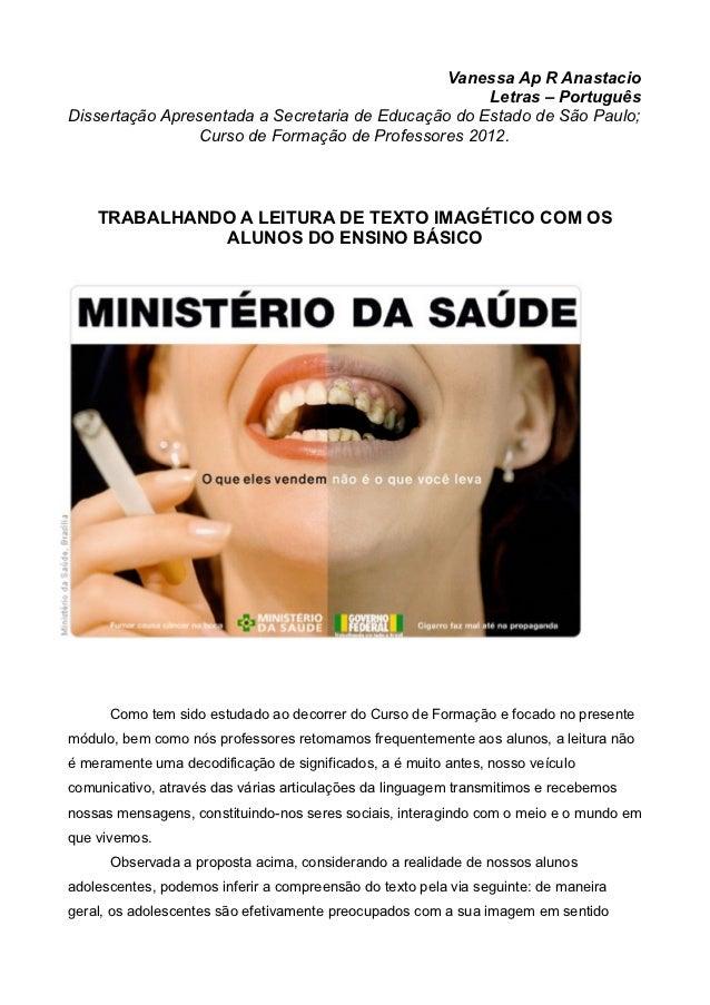 Vanessa Ap R Anastacio                                                     Letras – PortuguêsDissertação Apresentada a Sec...