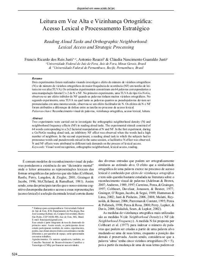 disponível em www.scielo.br/prc  Leitura em Voz Alta e Vizinhança Ortográfica: Acesso Lexical e Processamento Estratégico R...