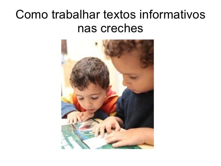 Como trabalhar textos informativos nas creches