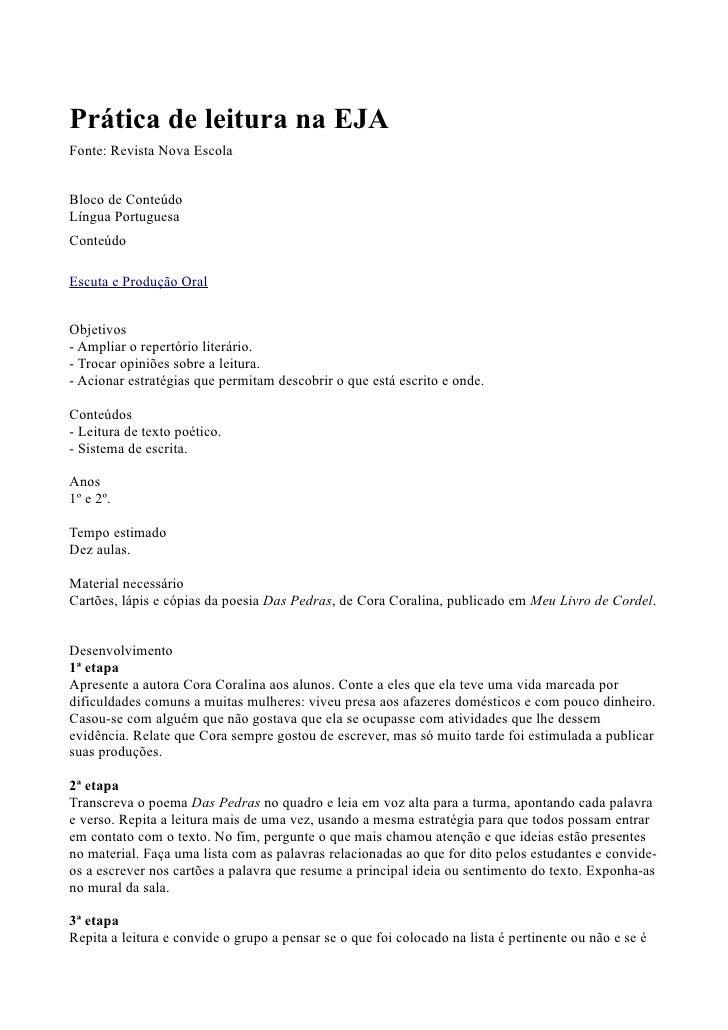 Prática de leitura na EJA Fonte: Revista Nova Escola   Bloco de Conteúdo Língua Portuguesa Conteúdo  Escuta e Produção Ora...