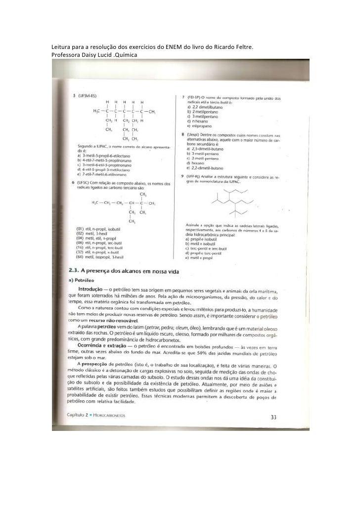 Leitura para a resolução dos exercícios do ENEM do livro do Ricardo Feltre.<br />Professora Daisy Lucid .Química <br />