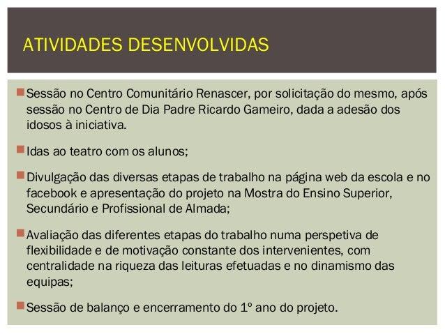 Entrega de certificados de participação no primeiro ano de implementação do projeto