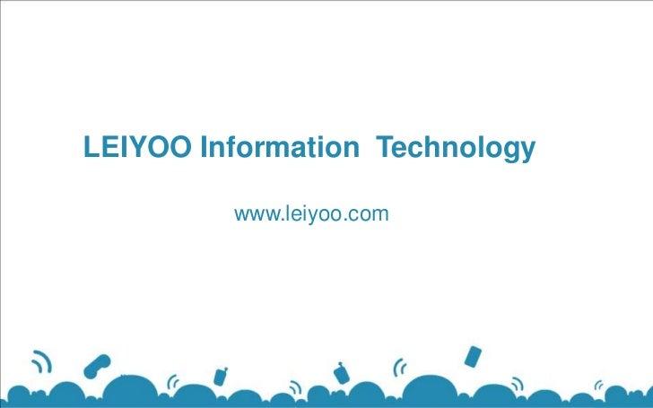 LEIYOO Information Technology         www.leiyoo.com
