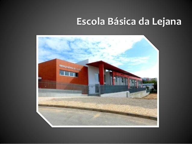 Escola Básica da Lejana