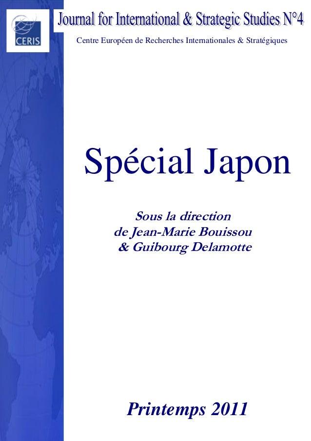 Centre Européen de Recherches Internationales & Stratégiques Spécial Japon Sous la direction de Jean-Marie Bouissou & Guib...